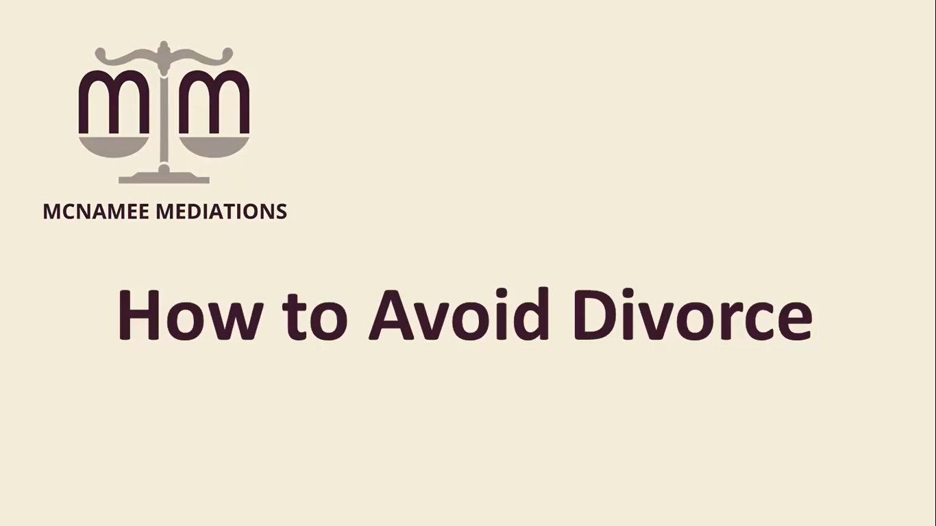 Colleen McNamee shares experts tips on how to avoid divorce. Find McNamee Mediations on Facebook by clicking here!