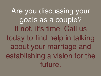 Call for Help in Creating Goals in Your Marriage